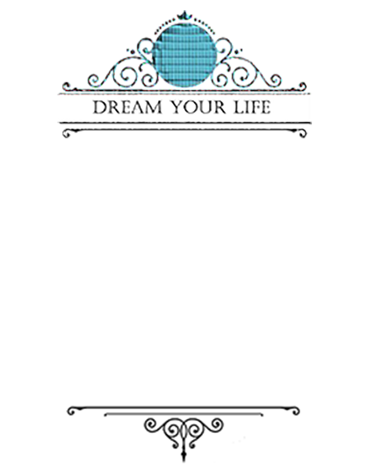 Dream Your Life message for inside card. Kathryn Hanson, ShutteredEye.